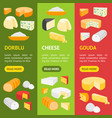 cheese product dairy banner vecrtical set vector image vector image