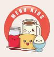 kids menu kawaii breakfast nutrition vector image vector image