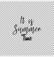 it is summer time transparent background vector image vector image
