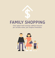 Happy Family Shopping Parents with Son Father vector image vector image