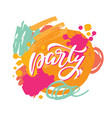 party lettering sign vector image