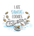 poster i ate santas cookies vector image vector image