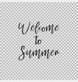 welcome to summer transparent background vector image