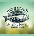 grayling fly fishing logo the lady of the river vector image