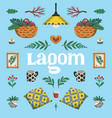 lagom scandinavian lifestyle concept poster or vector image vector image
