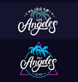 set los angeles hand written lettering for card vector image vector image