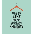Woman dress with quote vector image vector image