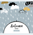 autumn sale background with rain drops for vector image vector image