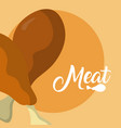 chicken thighs delicious meat vector image