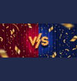 versus logo and confetti on red and blue curtain vector image