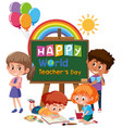 happy teachers day sign on chalkboard with group vector image vector image