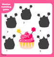 shadow matching game kids activity with cupcake vector image vector image