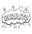 burrito word comic book pop art vector image vector image