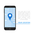 your location pointer in online smartphone map vector image vector image
