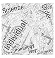 Criminology and Forensic Science Word Cloud vector image vector image