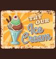 ice cream desert rusty metal plate vector image vector image