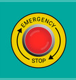emergency stop button vector image vector image