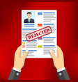 hands with rejected resume vector image vector image