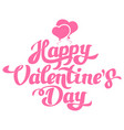 happy valentines day hand drawing with balloons vector image vector image