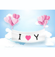 heart shape balloons hanging with banner vector image