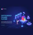 isometric cryptocurrency exchange platform landing vector image vector image