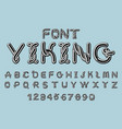 viking font norse medieval ornament celtic abc vector image vector image