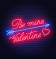 be mine valentine neon lettering dark background vector image vector image