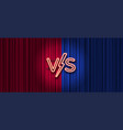 neon versus logo on red and blue curtain vector image