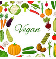 vegan poster of vegetables and veggies vector image vector image