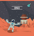 astronaut in mars with spaceship vector image vector image