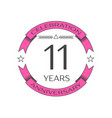 realistic eleven years anniversary celebration vector image vector image