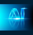 ai letter digital artificial intelligence and big vector image vector image
