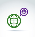 Round antiwar icon green planet and speech bubble vector image vector image