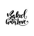 baked with love hand drawn dry brush lettering