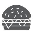burger glyph icon food and meal hamburger sign vector image