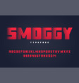 smoggy heavy display font design alphabet vector image vector image