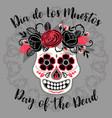 dia de los muertos day of the dead design vector image vector image