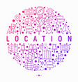 location concept in circle with thin line icons vector image vector image
