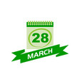 28 march calendar with ribbon vector image