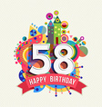Happy birthday 58 year greeting card poster color vector image vector image