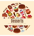 Desserts poster for pastry or patisserie vector image vector image