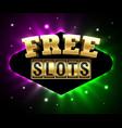 free slots banner online gambling casino games vector image vector image