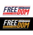 freedom sport design typography slogan vector image vector image