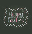 happy easter painted letters and eggs with willow vector image vector image