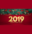 happy new 2019 year realistic christmas vector image