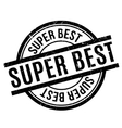 Super Best rubber stamp vector image vector image