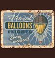 air balloons flights rusty metal plate aerostat vector image vector image