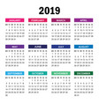 colorful calendar for 2019 year week starts vector image vector image