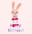 happy birthday bunny cute for vector image