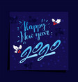 happy new year 2020 christmas holidays card vector image